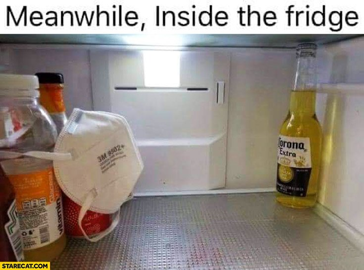 meanwhile-inside-the-fridge-corona-beer-separated-from-rest-of-food-products-wearing-mask.jpg